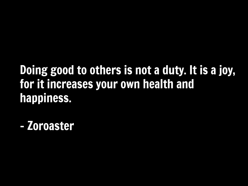 Zoroaster Quotes Spirituality - Others ...