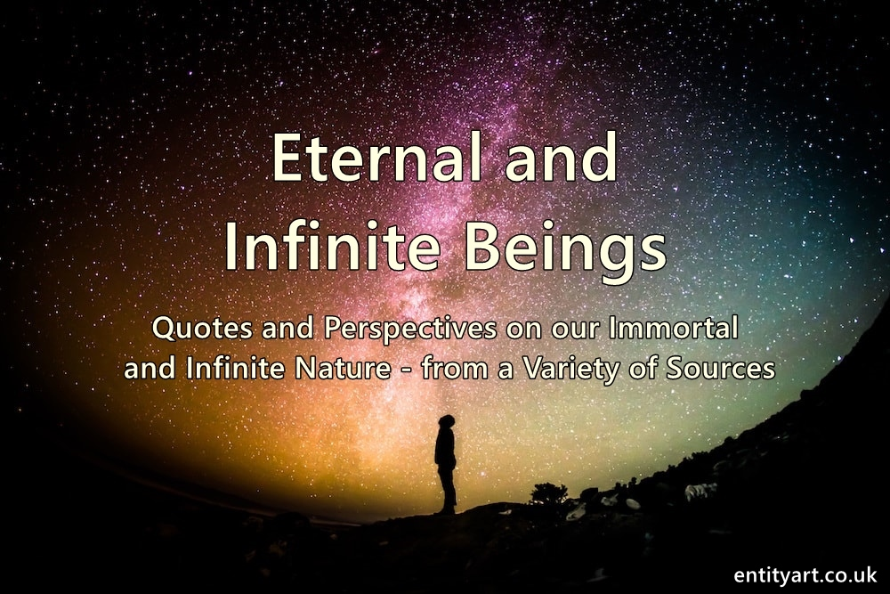 Our Eternal And Infinite Nature Entity Art