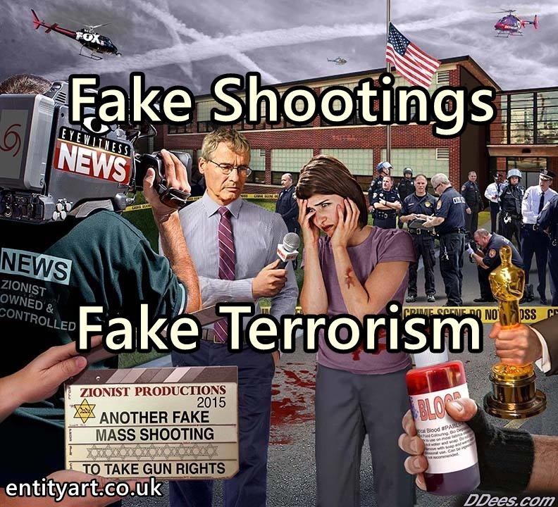 False Flags – Fake Shootings – Fake Terrorism – Psyops, Hoaxes – Zionists, Freemasons, Secret Societies – Politics