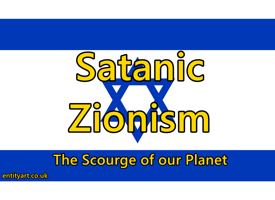 Zionism – Judaism – Freemasonry – New World Order – Satanism – Kabbalah – Israel – Palestine – Holocaust – Hitler – Second World War – National Socialism