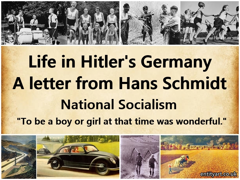 "Life in Hitler's Germany – Hans Schmidt – ""To be a boy or girl at that time was wonderful."" – National Socialism"