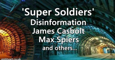'Super Soldiers' – Disinfo – Psyop – James Casbolt, Max Spiers and others