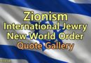 Zionism, International Jewry, New World Order, Quote Gallery