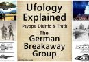 Ufology Explained – The German Breakaway Group – Psyops, Disinfo and Truths – Antarctica, WW2, UFOs, Technology